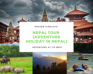 Nepal Tour [ Adventure Holiday in Nepal]