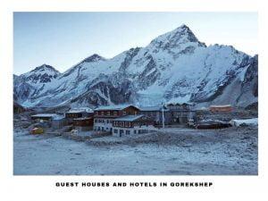 Guest Houses in Gorekshep during Mount Everest Base Camp Trek